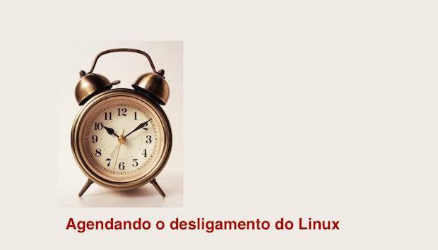 Como agendar o desligamento do Linux