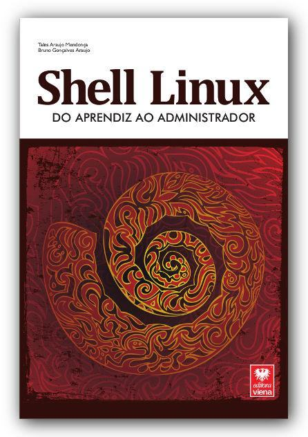 Sorteio do livro Shell Linux - Participe e ganhe um exemplar