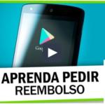 Descubra como pedir reembolso na Google Play e recupere seu dinheiro
