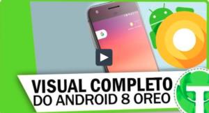 Deixe seu smartphone com a aparência completa do novo Android OREO