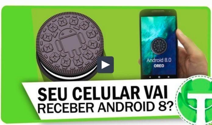 Descubra se o seu smartphone vai receber o Android 8 Oreo