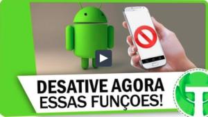 Conheça algumas funções do Android que você deveria desativar