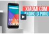 Conheça o primeiro smartphone da Xiaomi com Android puro