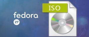 Lançadas novas imagens ISO live atualizadas do Fedora 27
