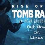 Lançado Rise of the Tomb Raider: 20 Year Celebration para Linux