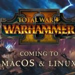 Requisitos de sistema do jogo Total War: WARHAMMER II para Linux e Mac
