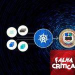 Lançada correção para lidar com a falha crítica em Kubernetes
