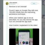 Aplicativos Android usam o novo truque para escapar da remoção total