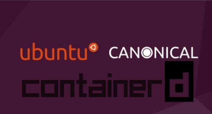 Canonical adicionou Containerd para melhorar o Ubuntu Kubernetes