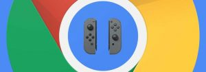 Google Chrome receberá suporte para os gamepads do Nintendo Switch