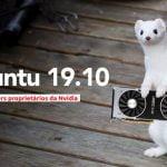 Imagem ISO do Ubuntu 19.10 virá com drivers proprietários da Nvidia