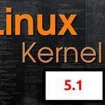 kernel 5.1.1 foi lançado como uma pequena atualização