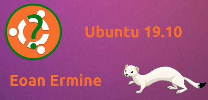 Ubuntu 19.10 será chamado Eoan Ermine e chegará dia 17 de outubro