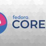 Lançada a primeira Preview Release do Fedora CoreOS