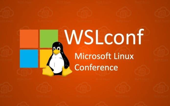 WSLconf da Microsoft acontecerá entre 10 a 11 de março de 2020