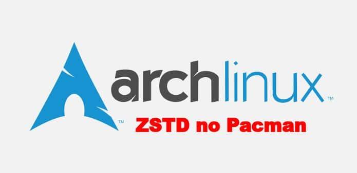 Desenvolvedores do Arch Linux planejam usar o zstd no pacman
