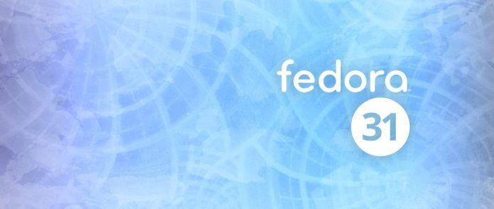 Fedora 31 lançado com GNOME 3.34, kernel 5.3 e mais