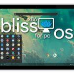 Android 10 no PC? Bliss OS agora isso será possível