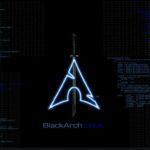 BlackArch Linux 2020.01.01 lançado com mais de 120 novas ferramentas e kernel 5.4.6