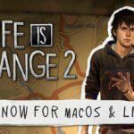 Life is Strange 2 já está disponível para Linux e macOS