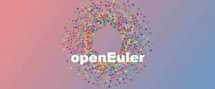 Conheça openEuler - a nova distribuição Linux da Huawei