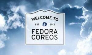 Fedora CoreOS saiu da fase de preview e já está disponível