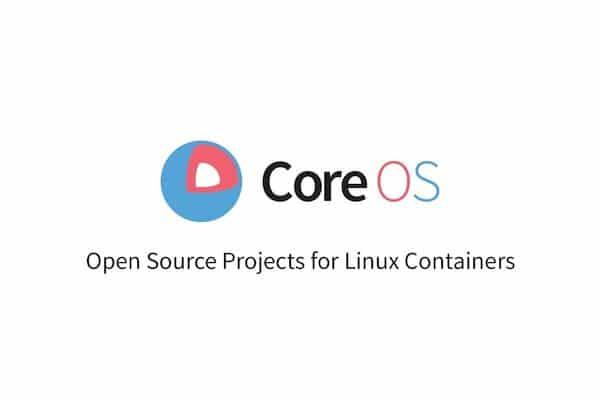 CoreOS Container Linux será descontinuado após 26 de maio de 2020