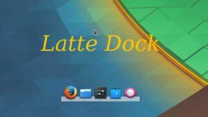 Latte Dock 0.9.9 lançada com melhorias no Wayland e outros recursos