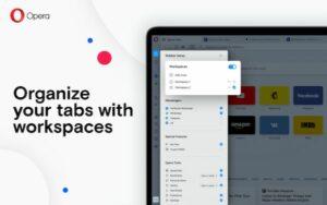 Opera 67 lançado com Workspaces para a organização de guias