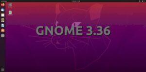 GNOME 3.36 Gresik lançado oficialmente - Confira as novidades
