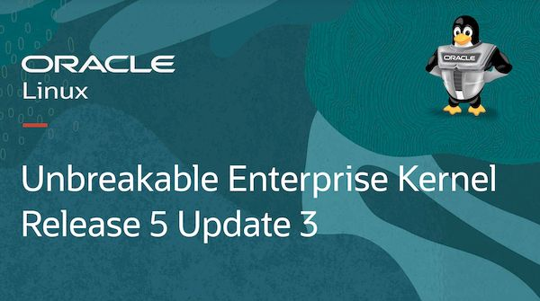 Oracle Unbreakable Enterprise Kernel R5U3 lançado com melhor suporte a ARM de 64 bits