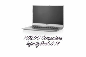 TUXEDO Computers lançou o novo laptop Linux InfinityBook S 14
