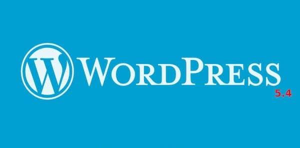 WordPress 5.4 - O primeiro grande lançamento do ano 2020