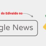 Blog do Edivaldo - Informações e Notícias sobre Linux