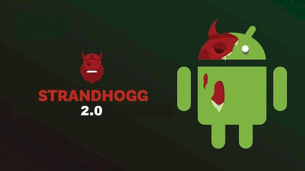StrandHogg 2.0 permite que aplicativos maliciosos se ocultem no Android