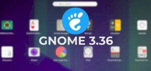 GNOME 3.36.4 lançado com portabilidade da correção do Mutter