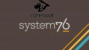 System76 está portando o código CoreBoot para plataformas AMD Ryzen