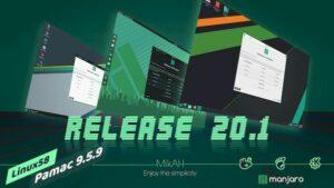 Manjaro 20.1 lançado com KDE Plasma e GNOME mais recentes