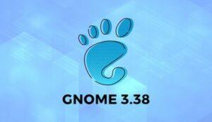 GNOME 3.38.1 lançado com muitas correções iniciais
