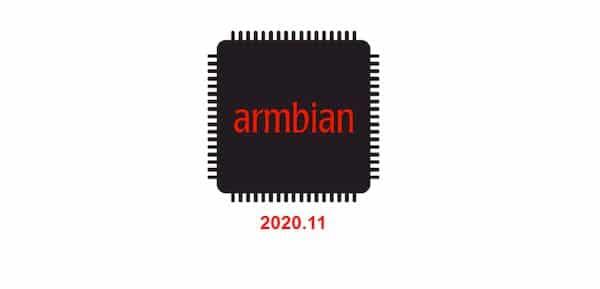 Armbian 2020.11 lançado com Kernel 5.9 e suporte a mais dispositivos