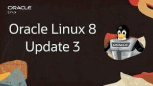 Oracle Linux 8.3 lançado com um instalador melhorado e atualizações do SELinux