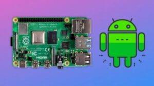 Raspberry Pi 4 recebeu um port do Android 11 bastante completo