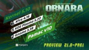 Manjaro 21.0-Pre1 lançado como a primeira previa do Ornara