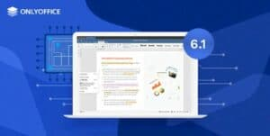 ONLYOFFICE 6.1 lançado com melhorias de planilha, suporte para MacOS ARM e muito mais