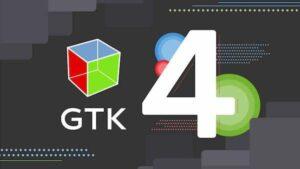 GTK 4.0.1 lançado com muitas correções de bugs, melhor aceleração de mídia
