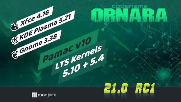 Manjaro 21.0-RC1 lançado com Kernel 5.10 LTS e GNOME/KDE recentes