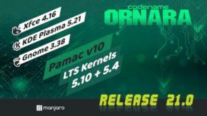 Manjaro 21 lançado com kernel 5.10 LTS, KDE Plasma 5.21 e Pamac 10