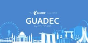 Conferência GNOME GUADEC 2021 acontecerá de 21 a 25 de julho