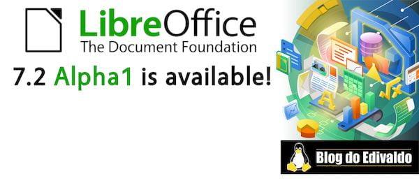 LibreOffice 7.2 Alpha 1 lançado como a primeira prévia desse pacote office