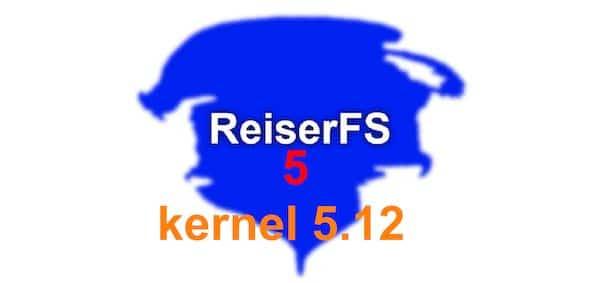 Patch experimental do filesystem Reiser5 foi atualizado para o kernel 5.12